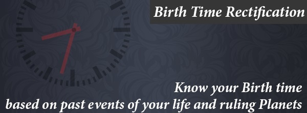 Birth Time Rectification - Service